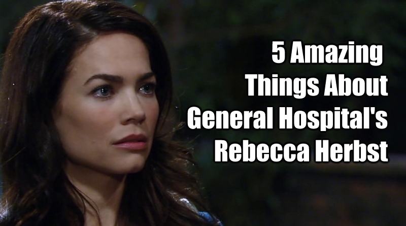 Five Amazing Things About General Hospital Rebecca Herbst