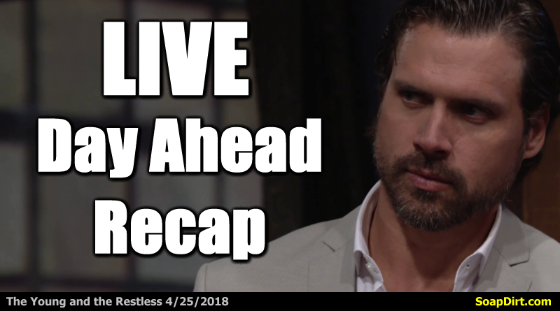 f8ffc54b5 Young And The Restless 4/25/2018 Recap – Day Ahead Wednesday April 25